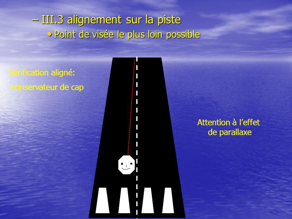III.3 alignement sur la piste
