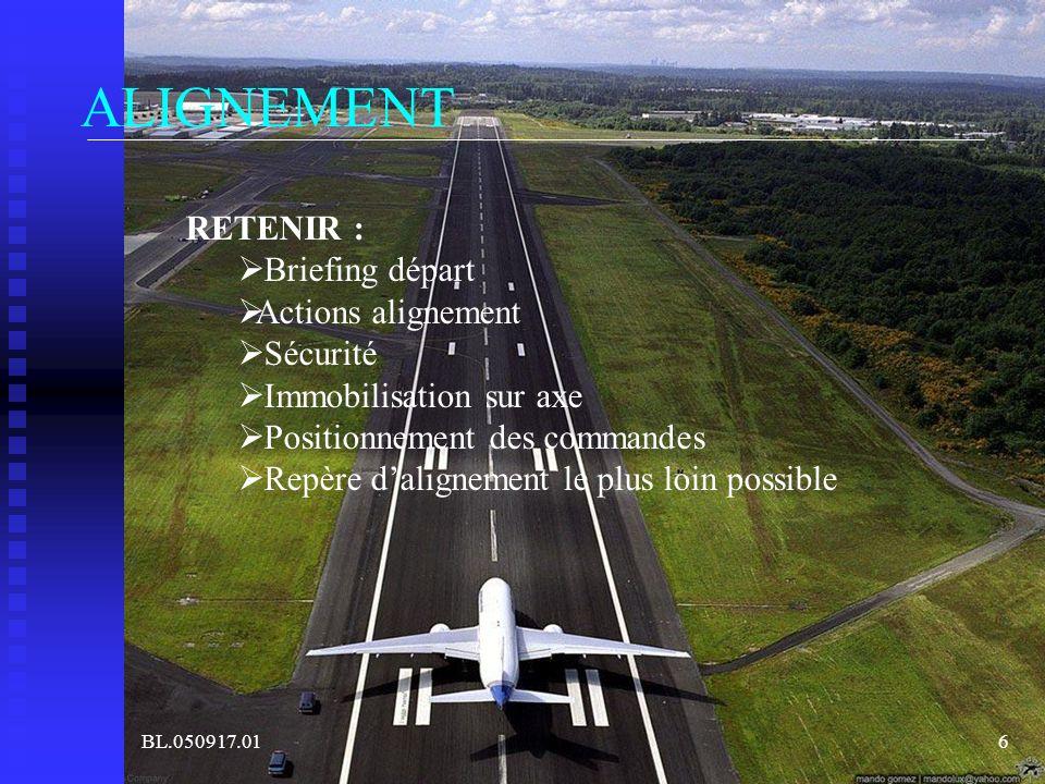 ALIGNEMENT RETENIR : Briefing départ Actions alignement Sécurité