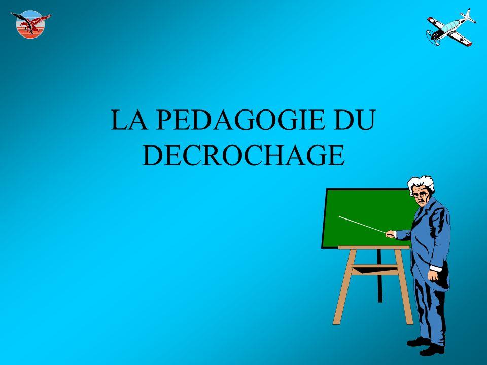 LA PEDAGOGIE DU DECROCHAGE