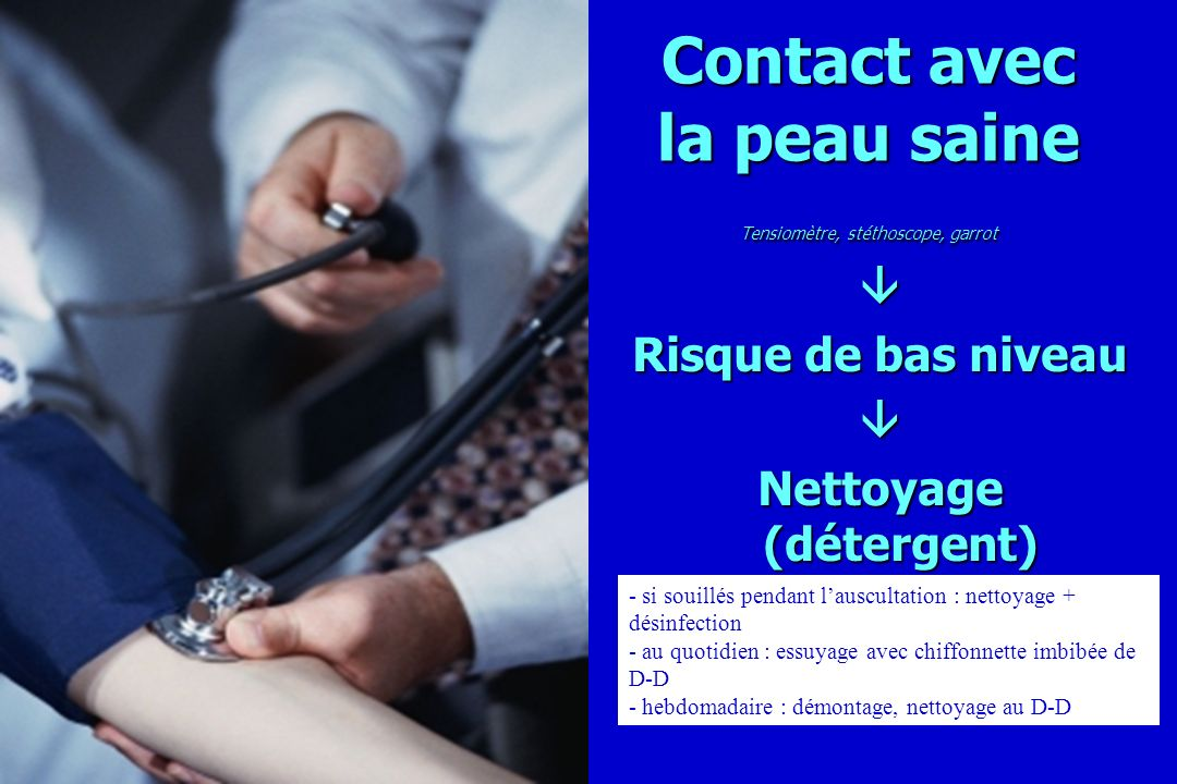Contact avec la peau saine Tensiomètre, stéthoscope, garrot
