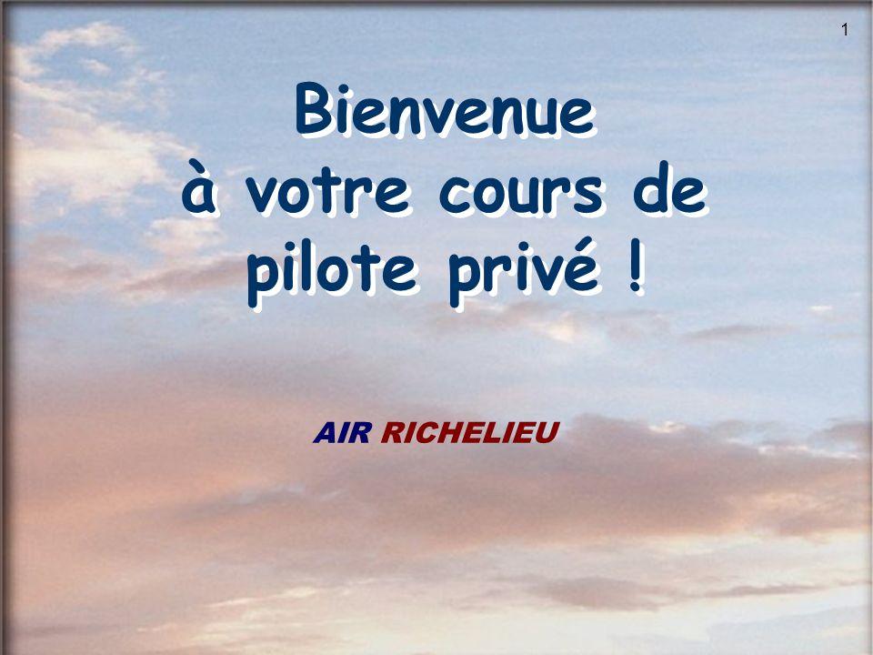 Bienvenue à votre cours de pilote privé !