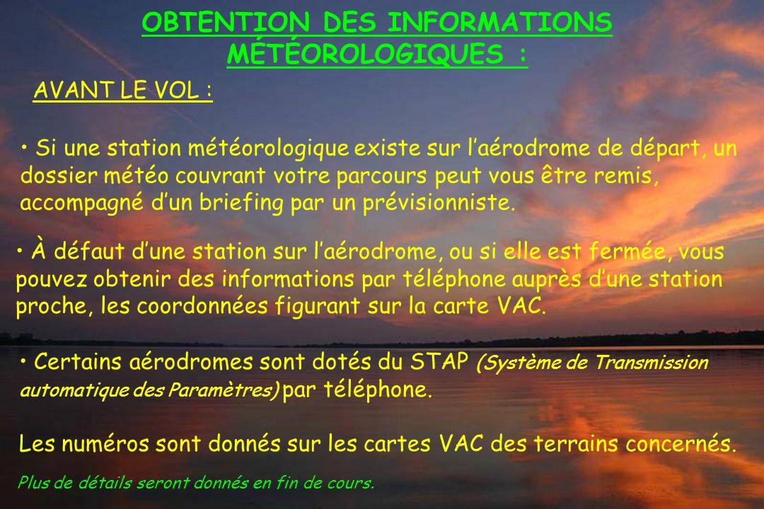 OBTENTION DES INFORMATIONS MÉTÉOROLOGIQUES :