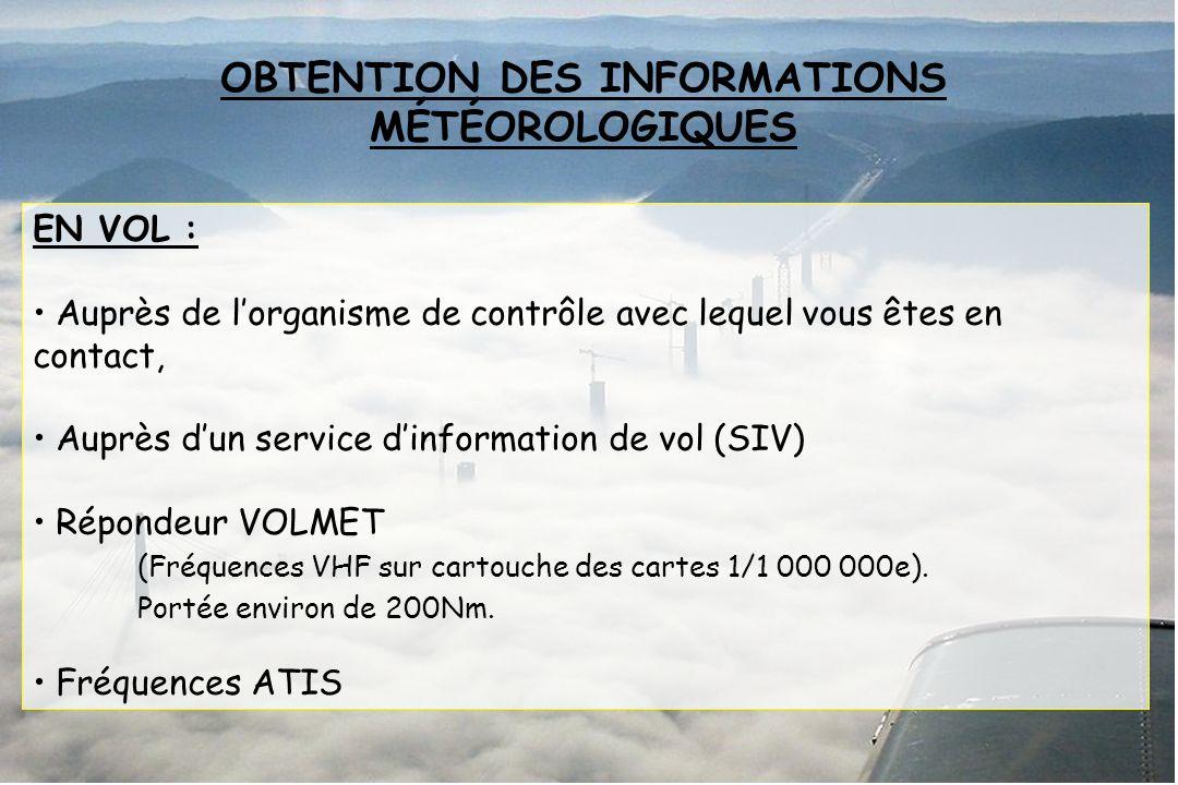 OBTENTION DES INFORMATIONS MÉTÉOROLOGIQUES