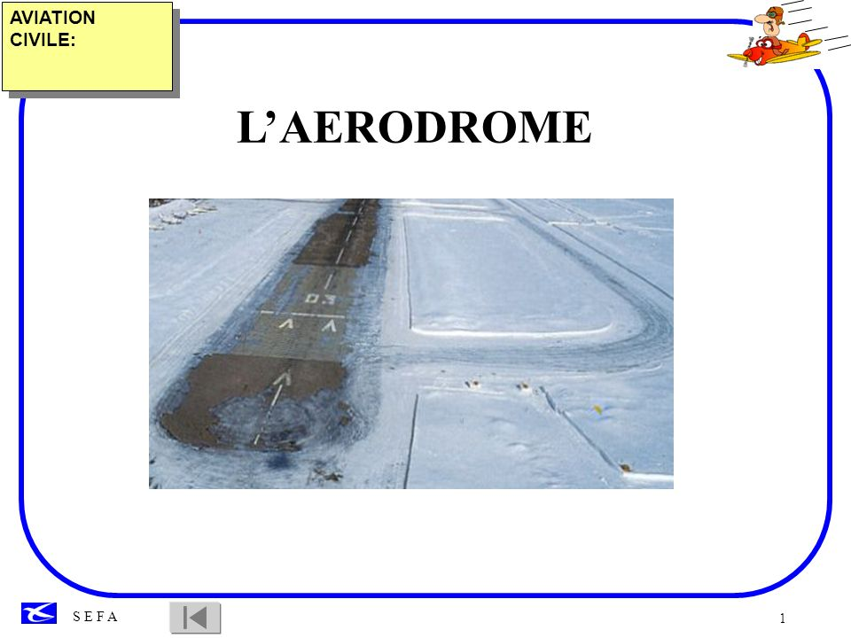 AVIATION CIVILE: L'AERODROME