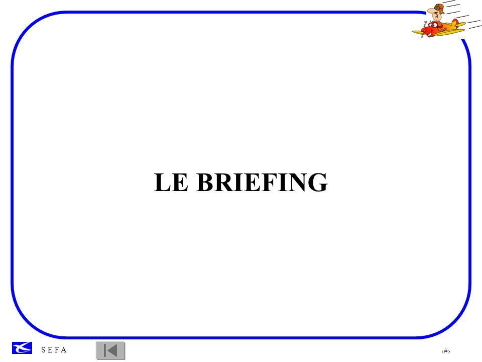 LE BRIEFING