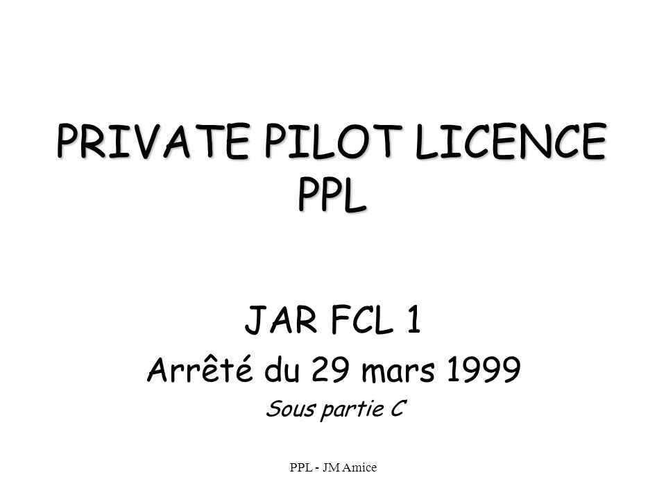 PRIVATE PILOT LICENCE PPL