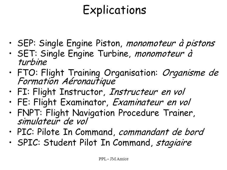 Explications SEP: Single Engine Piston, monomoteur à pistons