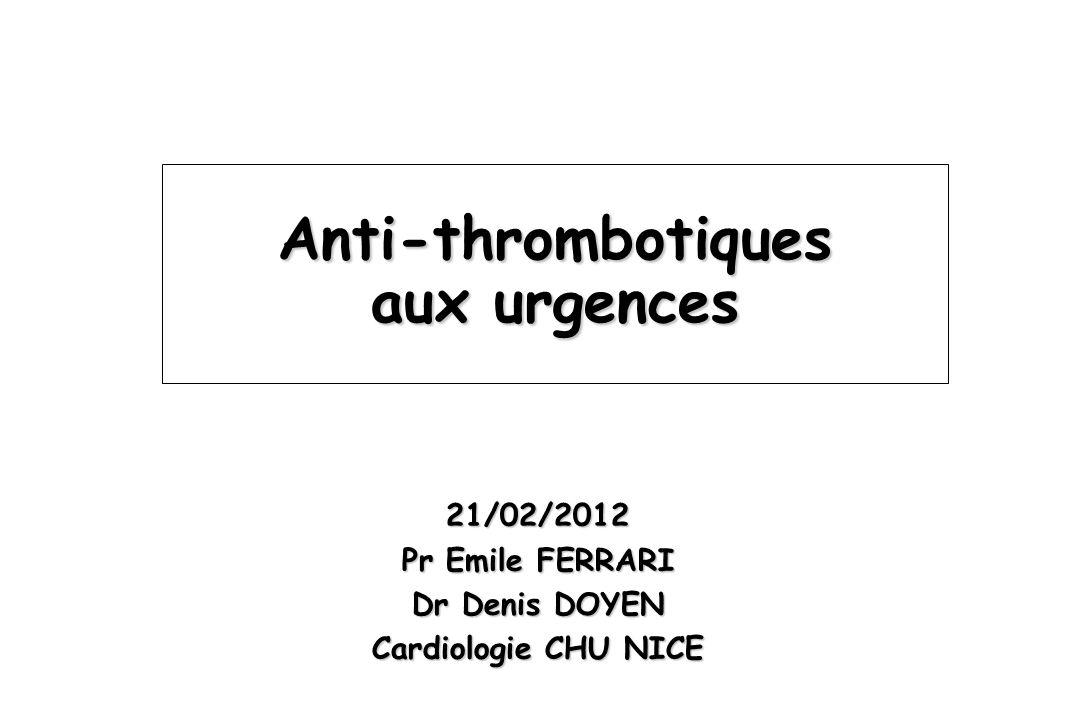 Anti-thrombotiques aux urgences