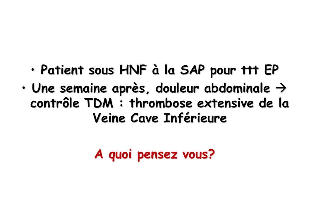 Patient sous HNF à la SAP pour ttt EP