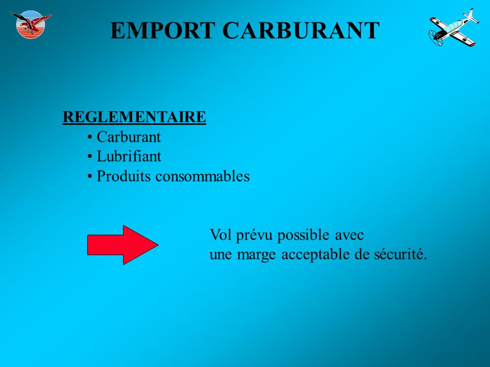 EMPORT CARBURANT REGLEMENTAIRE Carburant Lubrifiant