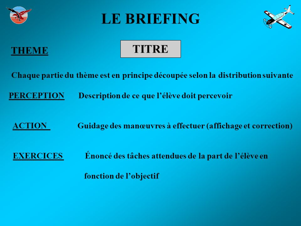 LE BRIEFING TITRE THEME
