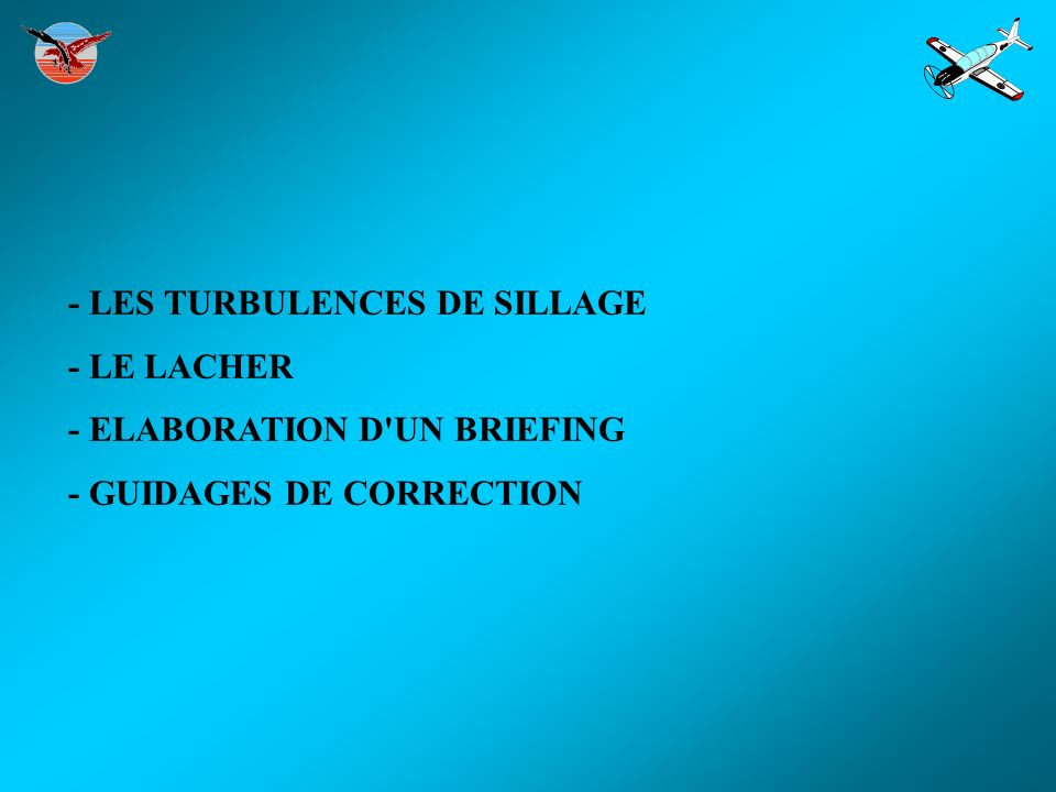 - LES TURBULENCES DE SILLAGE