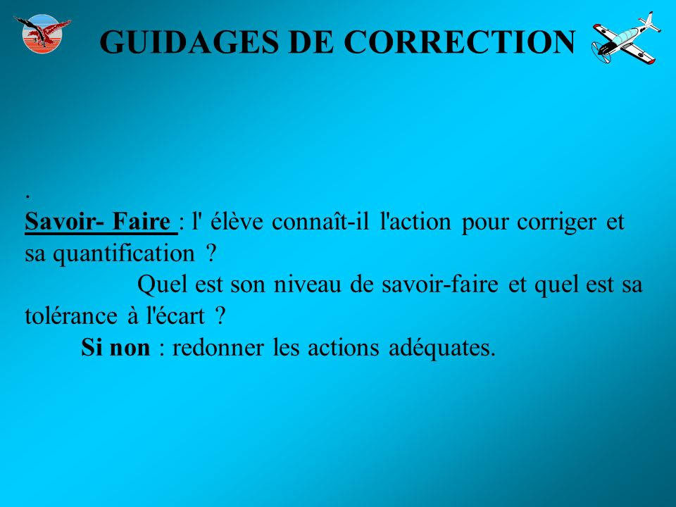 GUIDAGES DE CORRECTION