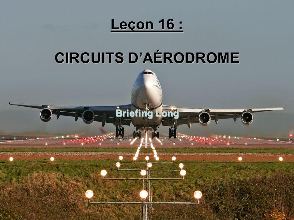 Leçon 16 : CIRCUITS D'AÉRODROME