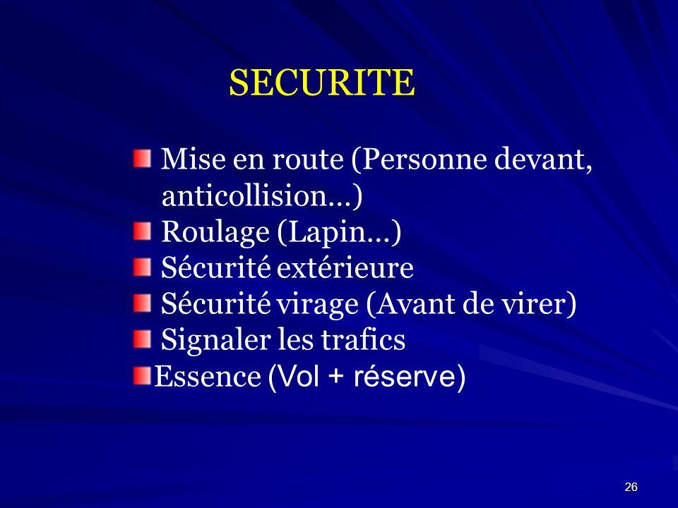 SECURITE Mise en route (Personne devant, anticollision…)