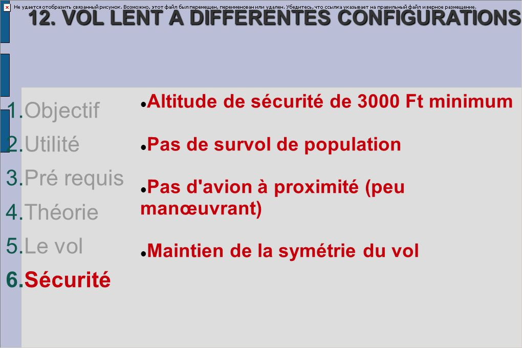 12. VOL LENT A DIFFERENTES CONFIGURATIONS