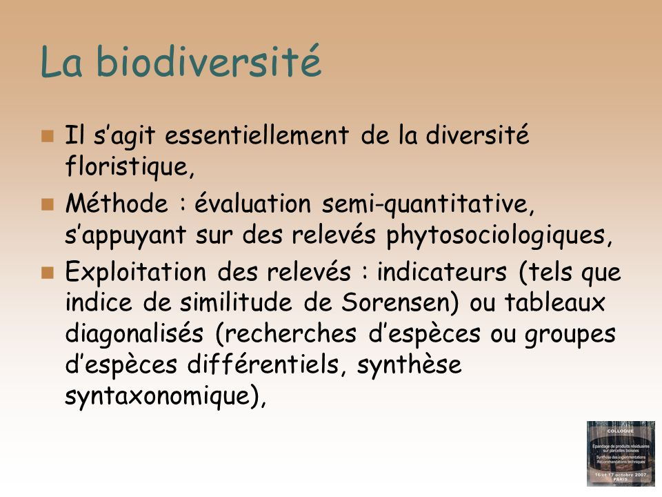 La biodiversité Il s'agit essentiellement de la diversité floristique,