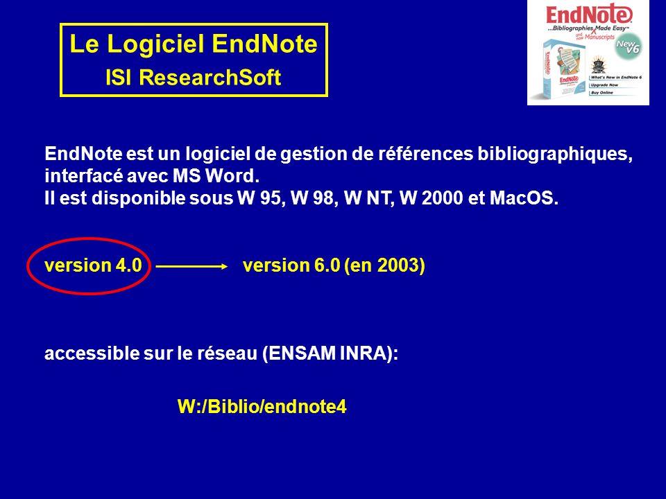 Le Logiciel EndNote ISI ResearchSoft