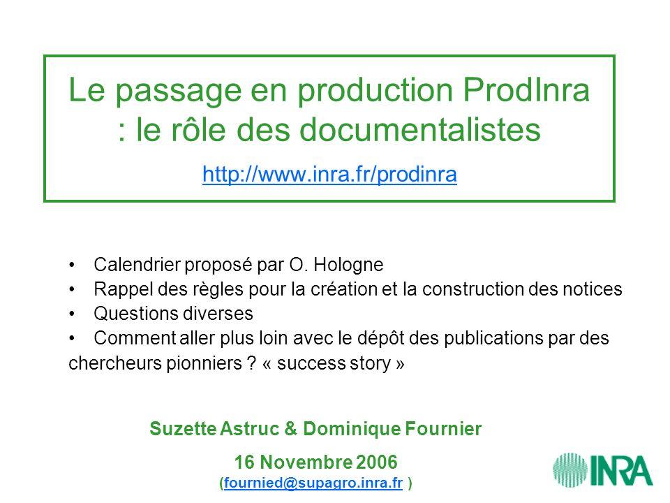 Le passage en production ProdInra : le rôle des documentalistes http://www.inra.fr/prodinra