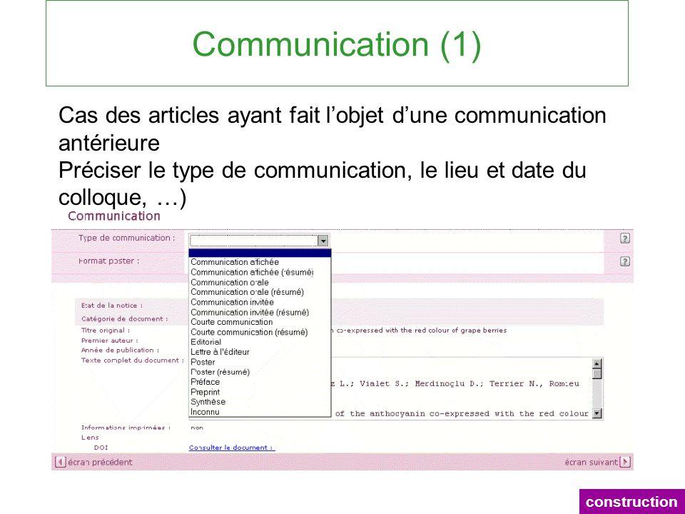 Communication (1) Cas des articles ayant fait l'objet d'une communication antérieure.