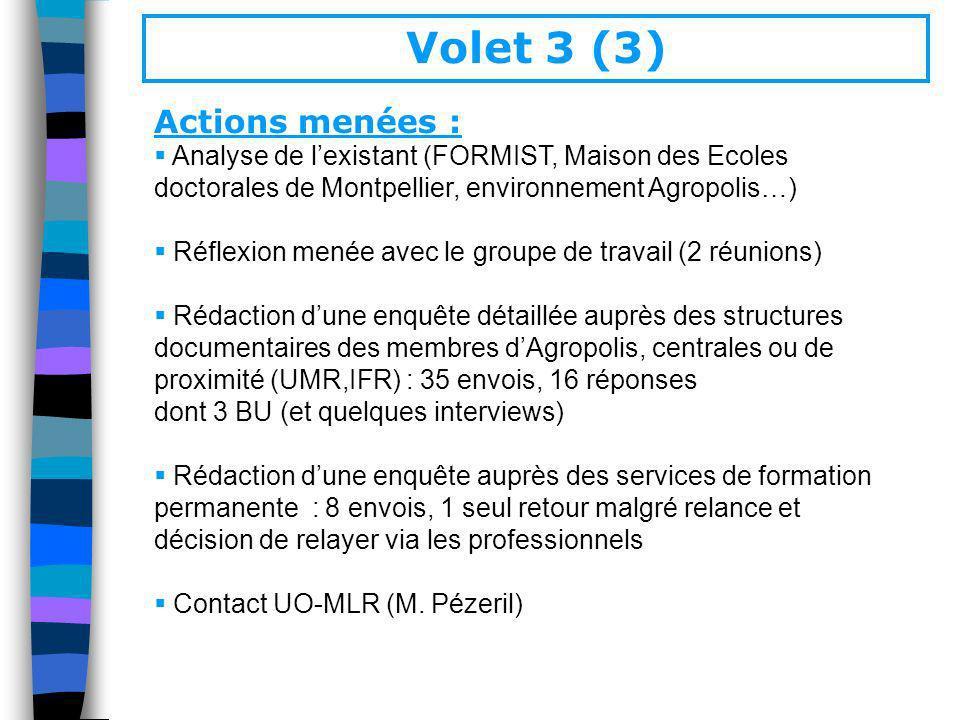Volet 3 (3) Actions menées :