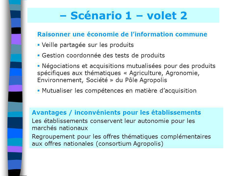 – Scénario 1 – volet 2 Raisonner une économie de l'information commune