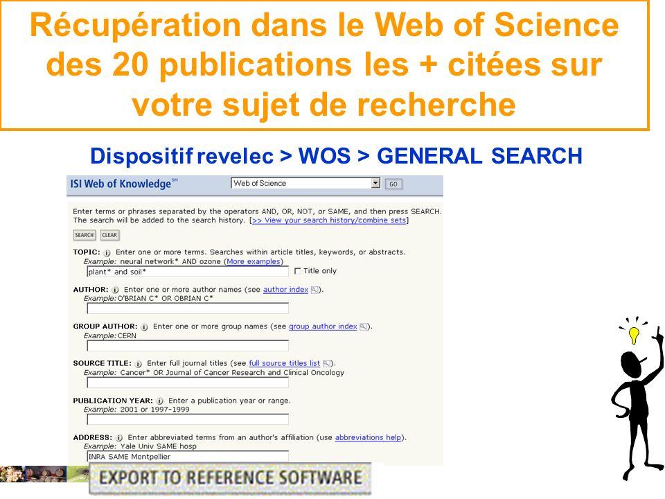 Récupération dans le Web of Science des 20 publications les + citées sur votre sujet de recherche