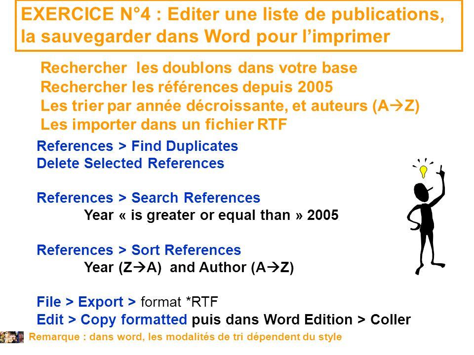 EXERCICE N°4 : Editer une liste de publications, la sauvegarder dans Word pour l'imprimer
