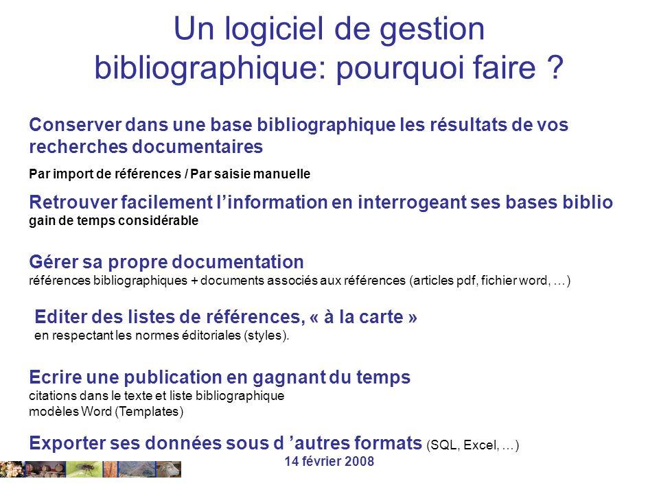 Un logiciel de gestion bibliographique: pourquoi faire
