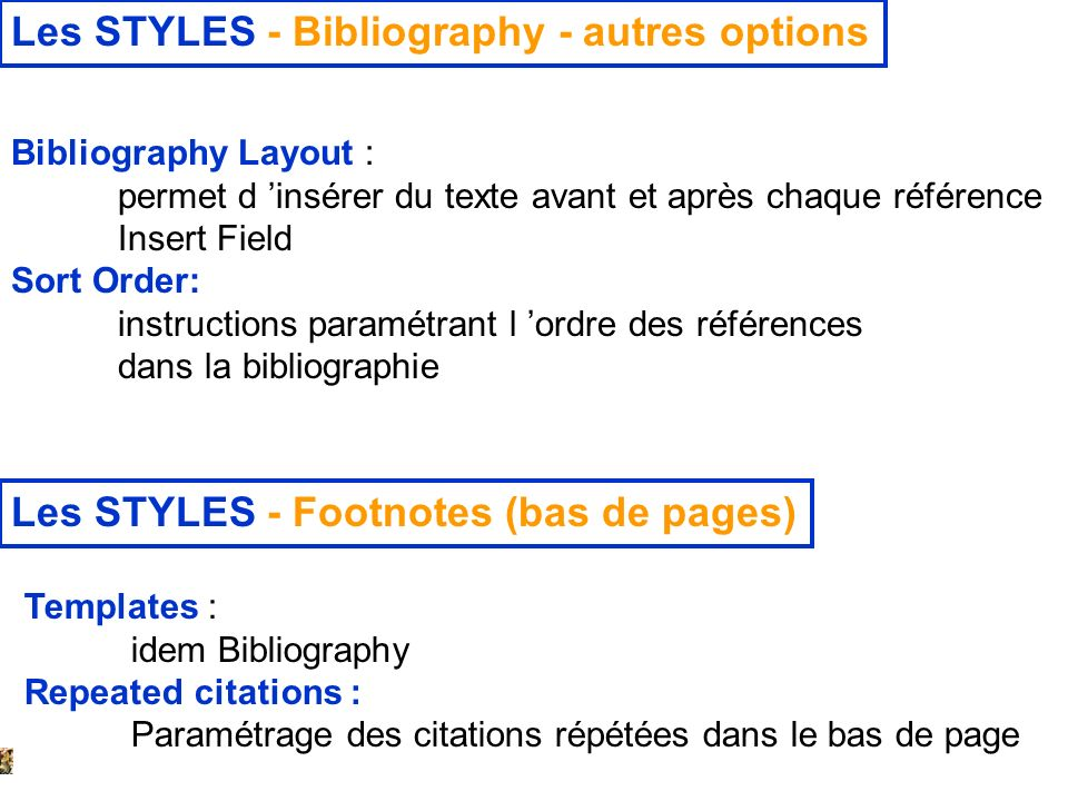 Les STYLES - Bibliography - autres options