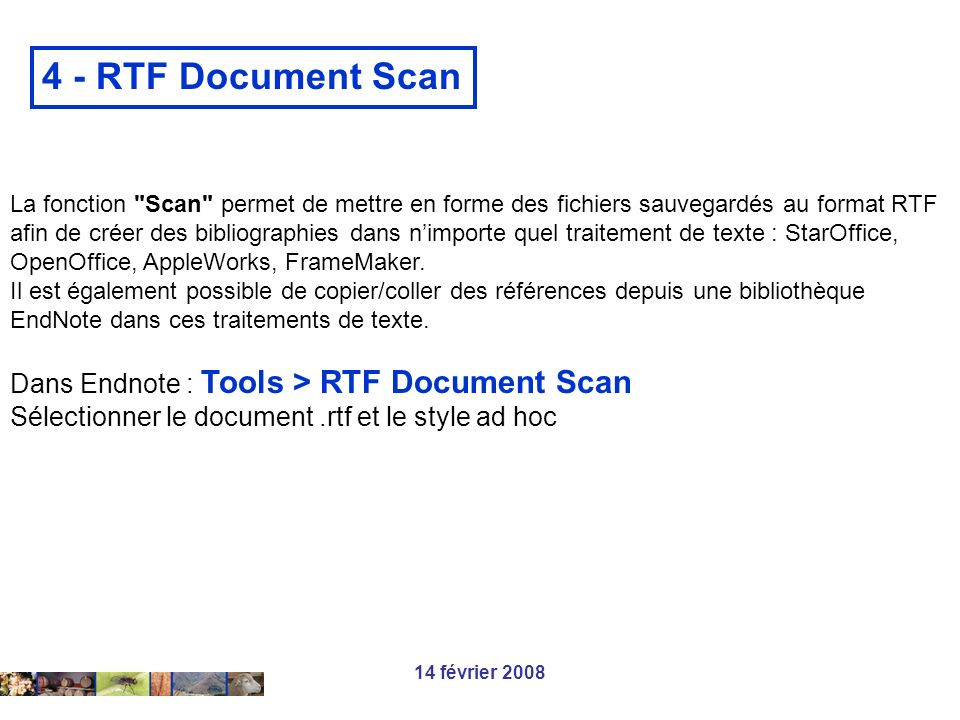 4 - RTF Document Scan Dans Endnote : Tools > RTF Document Scan