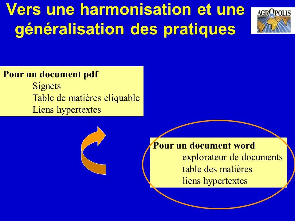 Vers une harmonisation et une généralisation des pratiques