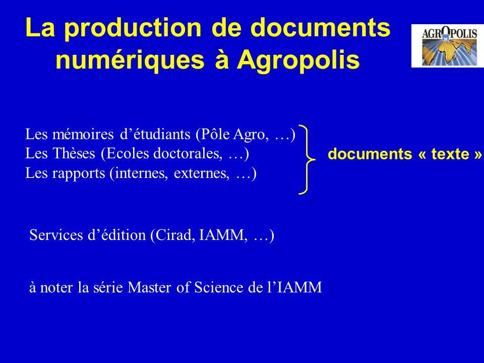 La production de documents numériques à Agropolis