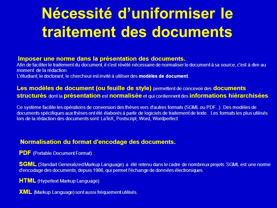 Nécessité d'uniformiser le traitement des documents