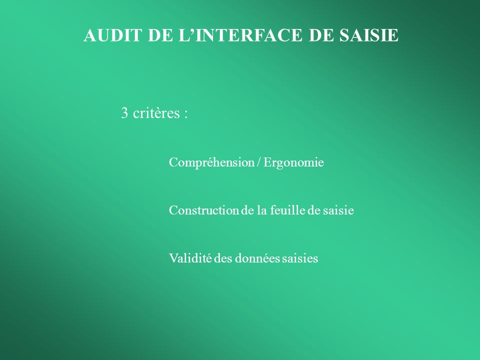 AUDIT DE L'INTERFACE DE SAISIE