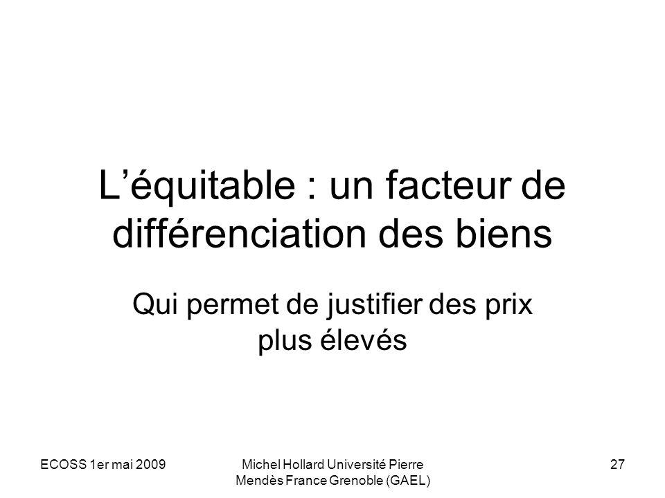 L'équitable : un facteur de différenciation des biens