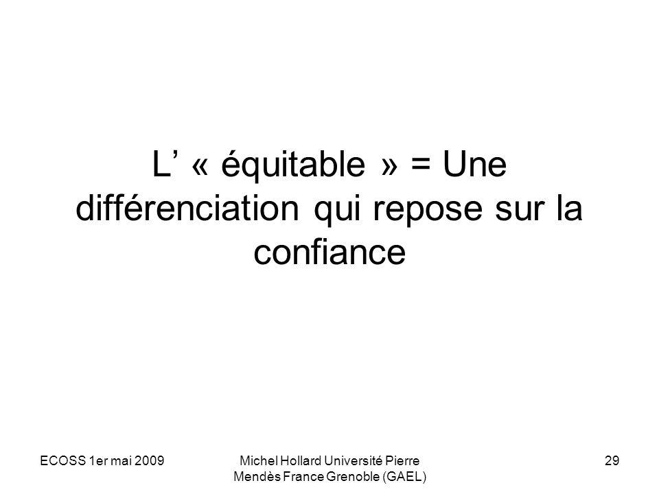 L' « équitable » = Une différenciation qui repose sur la confiance