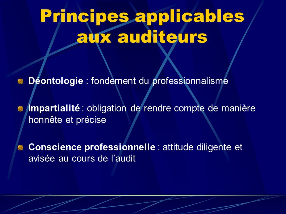Principes applicables aux auditeurs