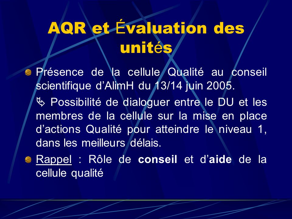 AQR et Évaluation des unités