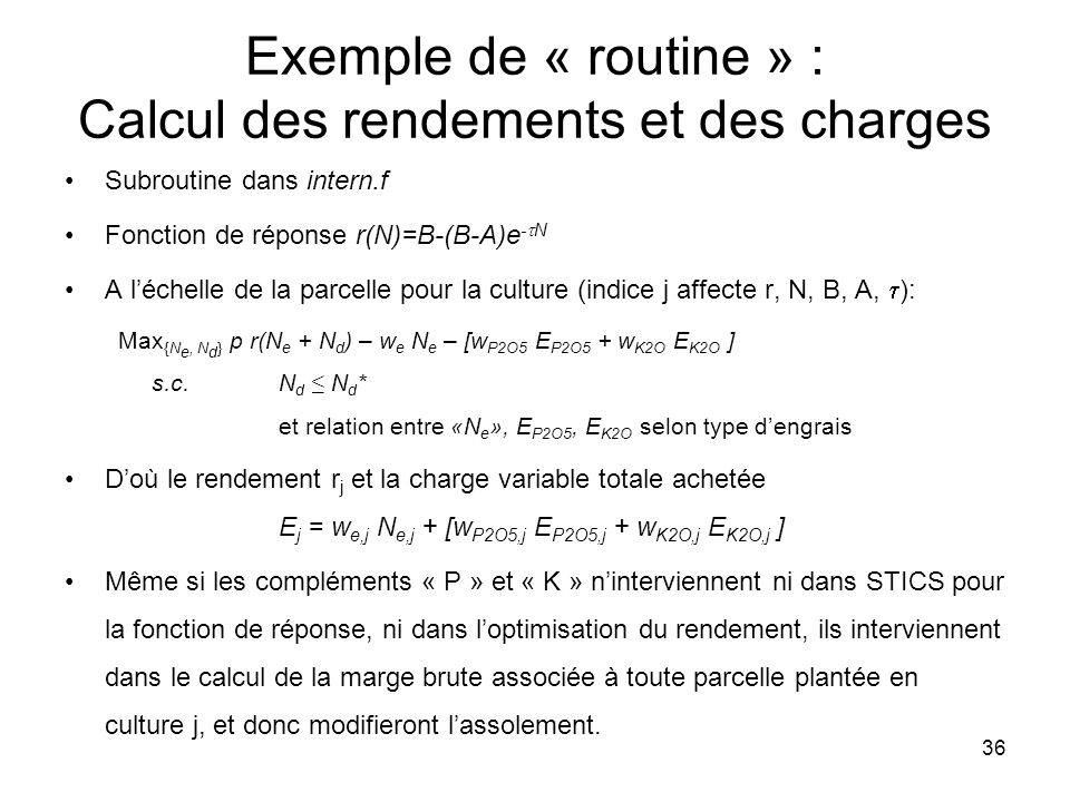 Exemple de « routine » : Calcul des rendements et des charges
