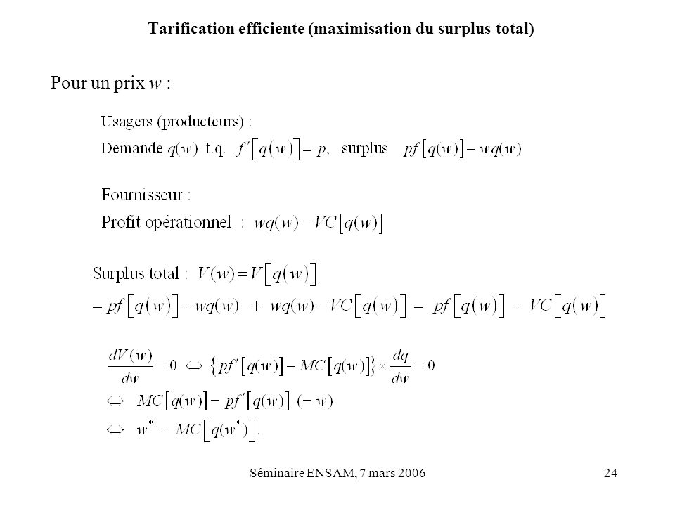 Tarification efficiente (maximisation du surplus total)