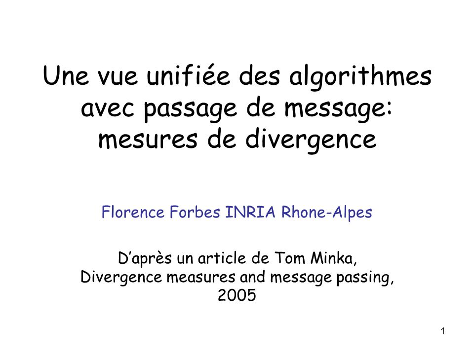 Florence Forbes INRIA Rhone-Alpes