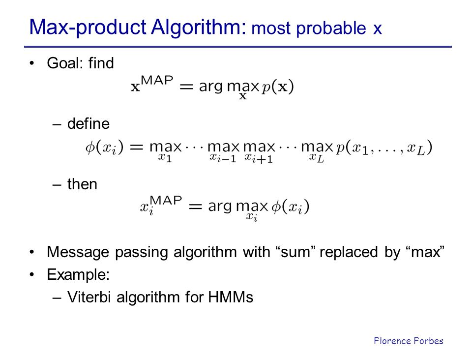 Max-product Algorithm: most probable x