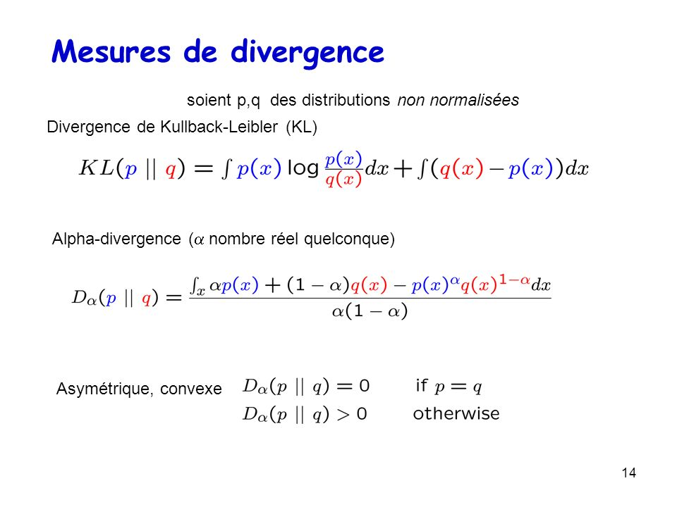 Mesures de divergence soient p,q des distributions non normalisées