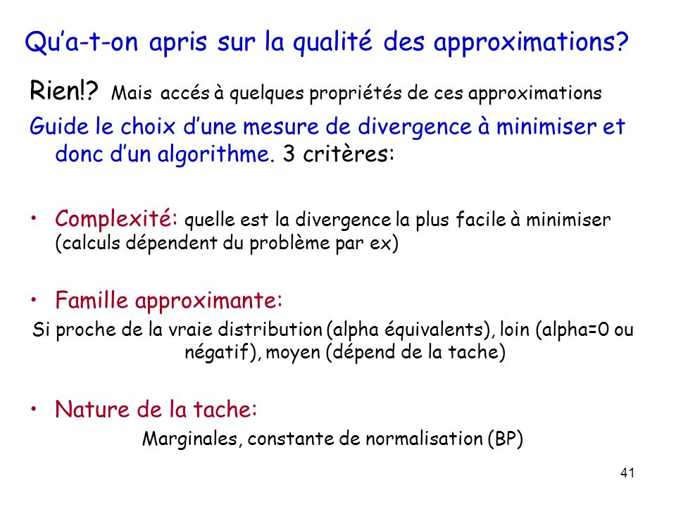 Qu'a-t-on apris sur la qualité des approximations