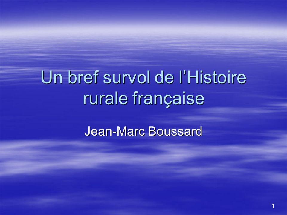 Un bref survol de l'Histoire rurale française