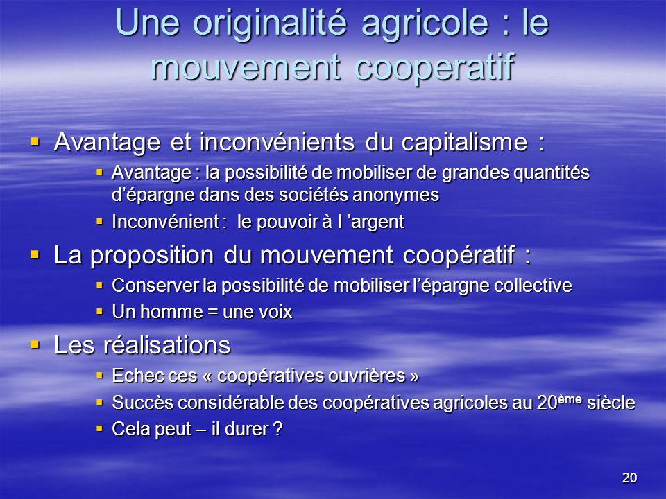 Une originalité agricole : le mouvement cooperatif