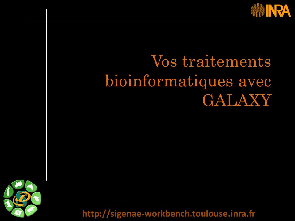 Vos traitements bioinformatiques avec GALAXY