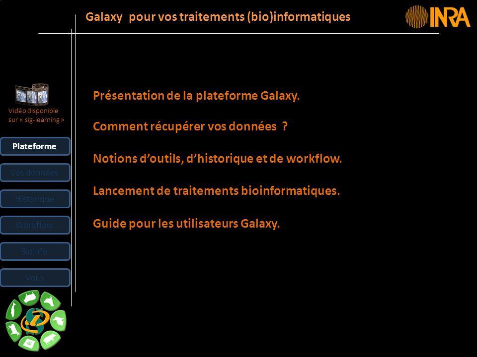 Galaxy pour vos traitements (bio)informatiques