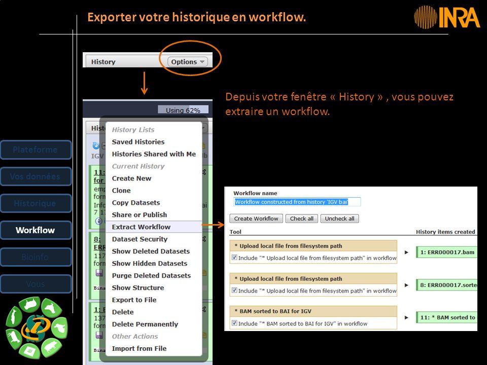 Exporter votre historique en workflow.